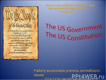 The US Government The US Constitution