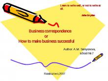 Business correspondence or How to make business successful