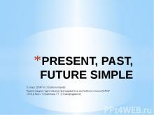 Present, Past, Future Simple