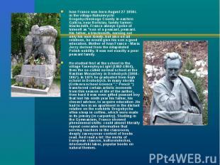 Ivan Franco was born August 27 1856r. in the village Nahuievychi Drogobycheskogo