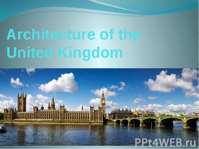 Architecture of the United Kingdom