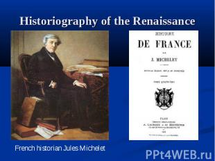 Historiography of the Renaissance