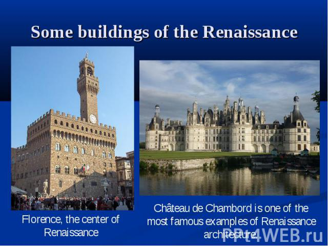 Some buildings of the Renaissance
