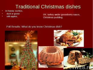 Traditional Christmas dishes in Russia: sochivo,  duck or goose  with apples;