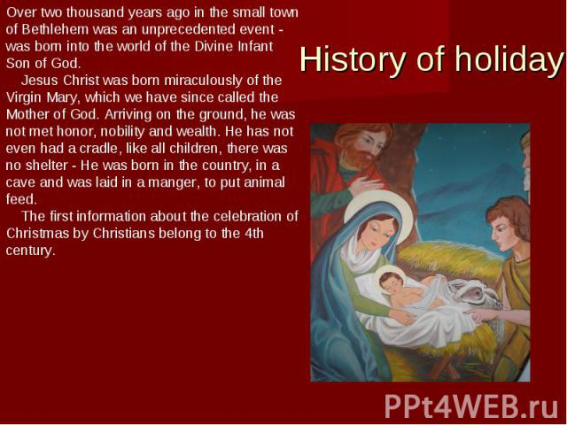 Over two thousand years ago in the small town of Bethlehem was an unprecedented event - was born into the world of the Divine Infant Son of God.  Jesus Christ was born miraculously of the Virgin Mary, which we have since called the Mother of God.…