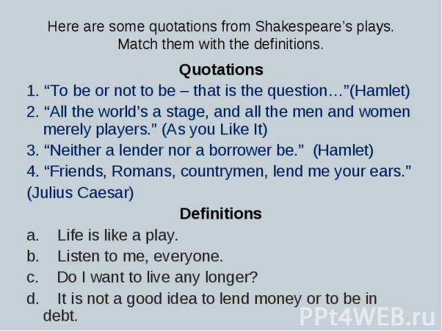 an analysis of to be or not to be as a quote from shakespeares hamlet