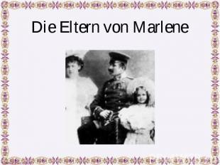 Die Eltern von Marlene