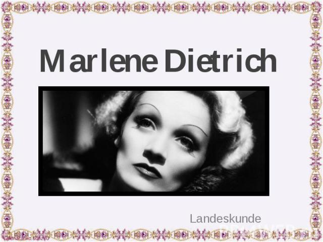 Marlene Dietrich Landeskunde
