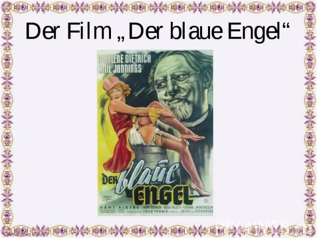 """Der Film """"Der blaue Engel"""""""