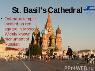 St. Basil's Cathedral Orthodox temple located on red square in Moscow. Widely kn
