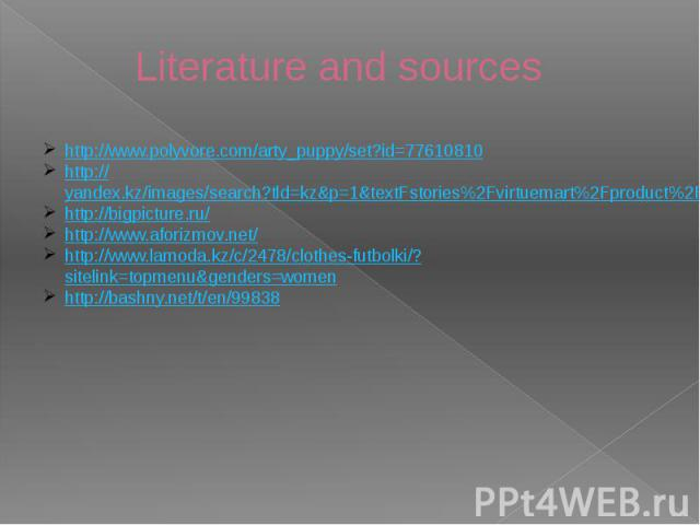 Literature and sources