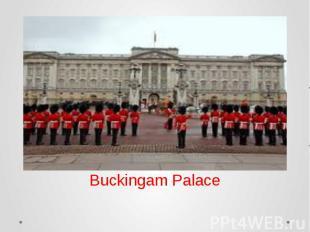 Buckingam Palace