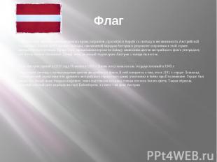 ФлагКрасный цвет призван символизировать кровь патриотов, пролитую в борьбе за с