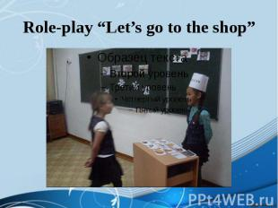 "Role-play ""Let's go to the shop"""