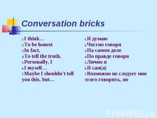 Conversation bricks