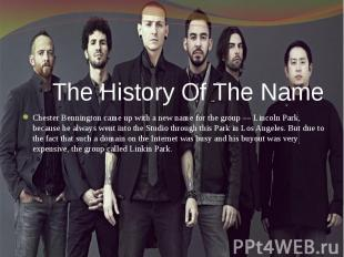 The History Of The Name Chester Bennington came up with a new name for the group