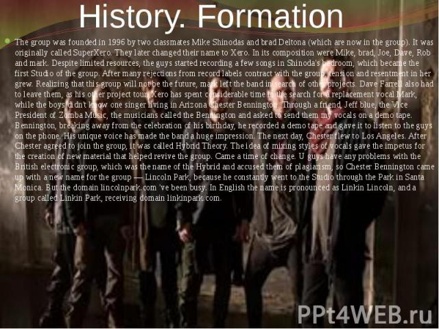 History. Formation The group was founded in 1996 by two classmates Mike Shinodas and brad Deltona (which are now in the group). It was originally called SuperXero. They later changed their name to Xero. In its composition were Mike, brad, Joe, Dave,…