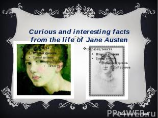 Curious and interesting facts from the life of Jane Austen