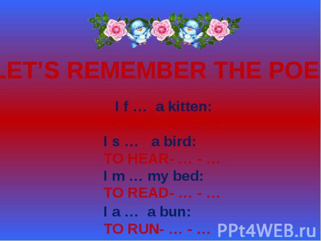LET'S REMEMBER THE POEM