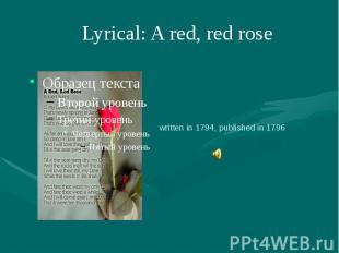 Lyrical: A red, red rose