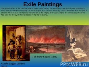 Exile PaintingsThe genre themes in the creative work of Shevchenko, during the e