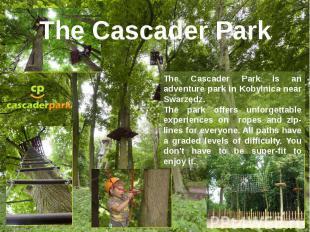 The Cascader Park