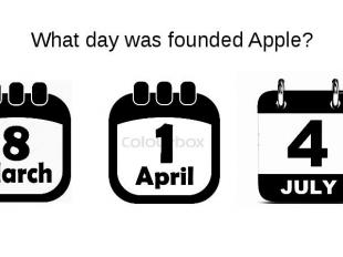 What day was founded Apple?