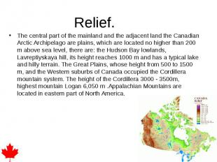 The central part of the mainland and the adjacent land the Canadian Arctic Archi