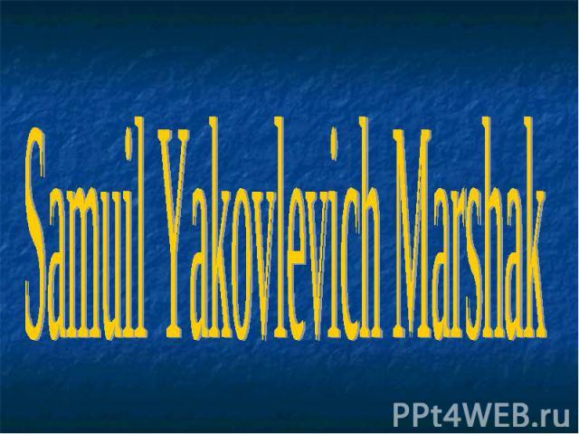 Samuil Yakovlevich Marshak
