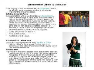 School Uniform Debate By Misty Karam In the ongoing school uniform debate, the p
