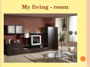 My living - room