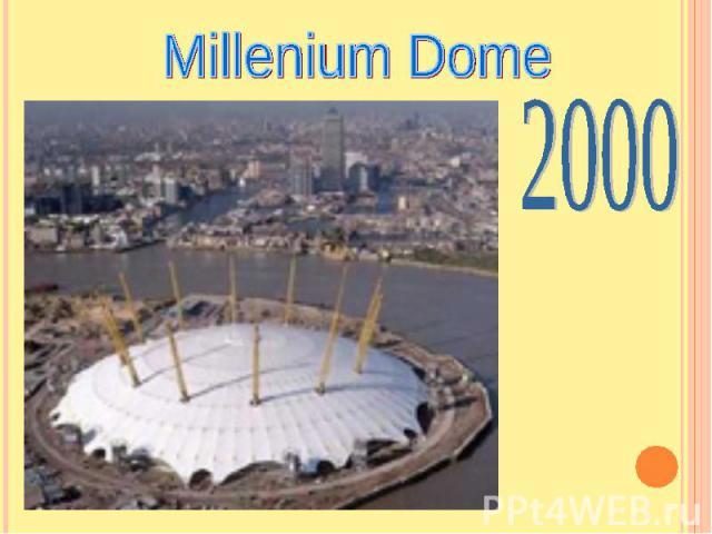 Millenium Dome2000