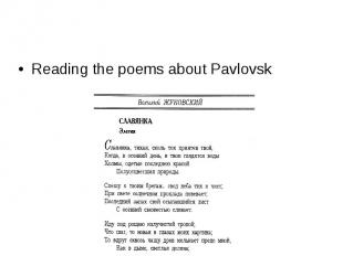 Reading the poems about Pavlovsk