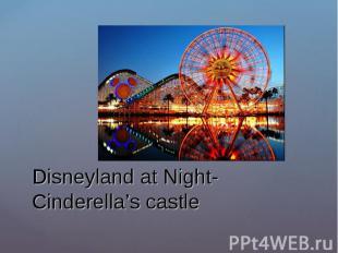 Disneyland at Night- Cinderella's castle