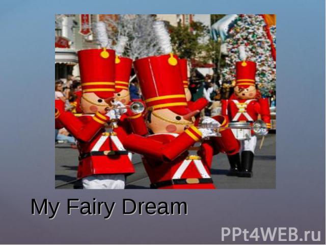 My Fairy Dream