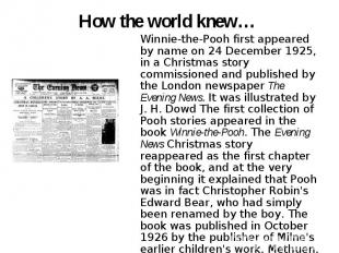 How the world knew… Winnie-the-Pooh first appeared by name on 24 December 1925,