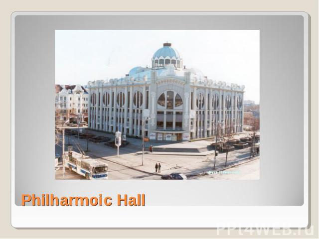 Philharmoic Hall