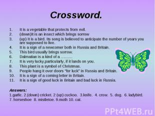 Crossword. It is a vegetable that protects from evil. (down)It is an insect whic