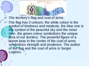 The territory's flag and coat of arms. The flag has 3 colours: the white colour