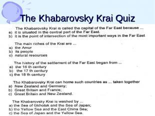 The Khabarovsky Krai Quiz