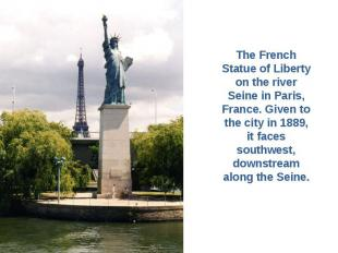 The French Statue of Liberty on the river Seine in Paris, France. Given to the c