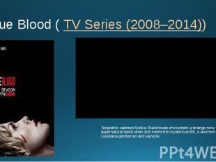 True Blood (TV Series (2008–2014)) Telepathic waitress Sookie Stackhouse e