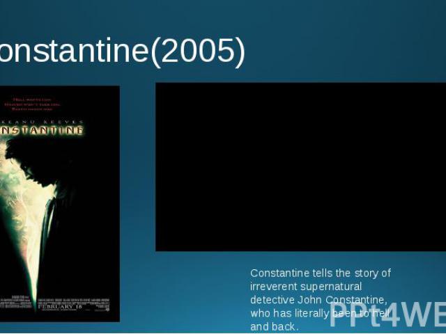 Constantine(2005)