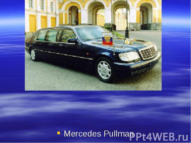 Mercedes Pullman Mercedes Pullman