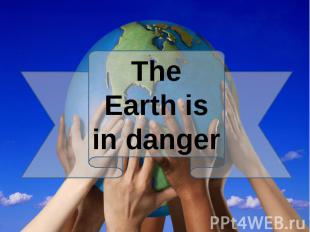 our earth is in danger