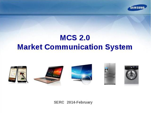MCS 2.0 Market Communication System