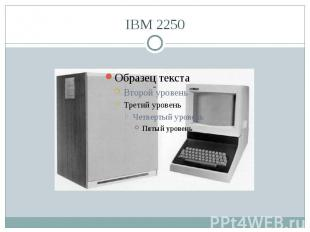 IBM 2250