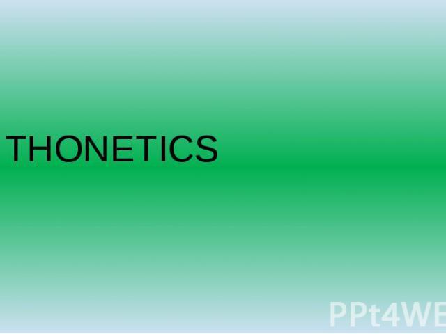 THONETICS