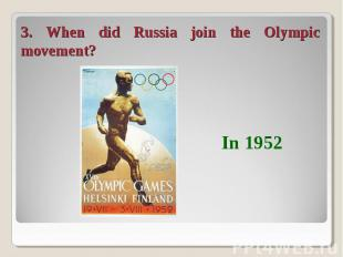 3. When did Russia join the Olympic movement?