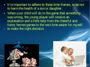 It is important to adhere to these time frames, so as not to harm the health of
